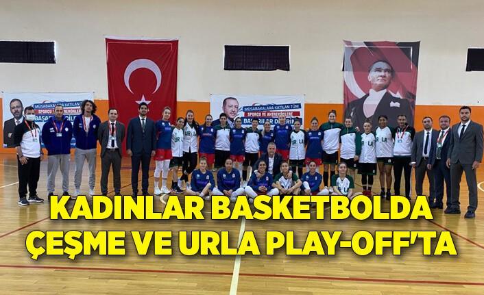 Kadınlar basketbolda Çeşme ve Urla Play-Off'ta