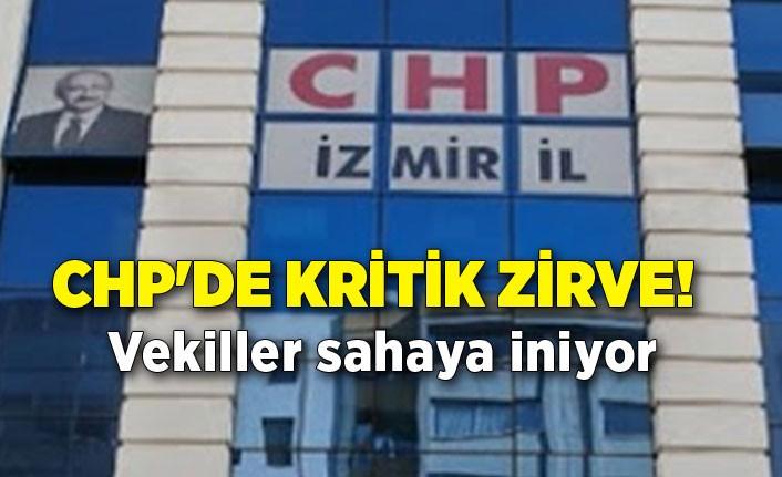 CHP'de kritik zirve! Vekiller sahaya iniyor