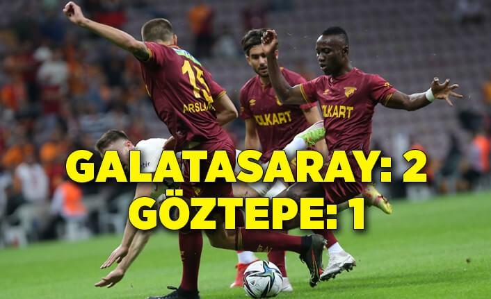 Galatasaray: 2 - Göztepe: 1