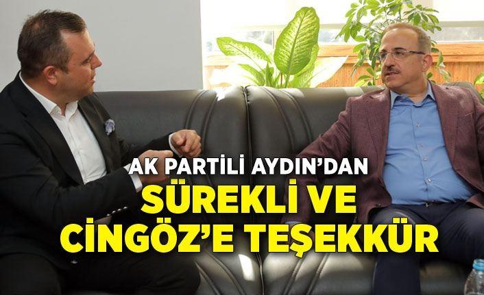 AK Partili Aydın'dan Sürekli ve Cingöz'e teşekkür