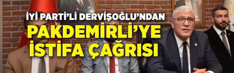 Dervişoğlu'ndan Pakdemirli'ye istifa çağrısı