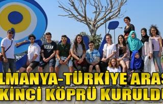 Almanya - Türkiye Arası İkinci Köprü Kuruldu