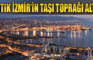 Artık İzmir'in Taşı Toprağı Altın