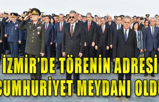Törenin Adresi Cumhuriyet Meydanı Oldu