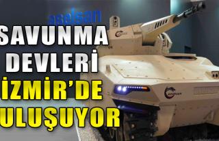 Savunma sanayii İzmir'de buluşuyor
