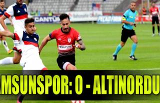 Samsunspor: 0 - Altınordu: 0
