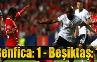 Benfica - Beşiktaş: 1 - 1